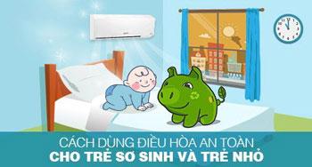Cách sử dụng máy lạnh an toàn cho trẻ sơ sinh và trẻ nhỏ trong gia đình bạn.
